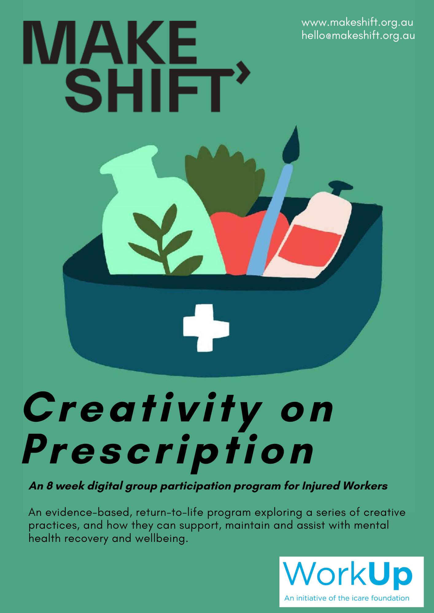 MakeShift ReMind Creativity on Prescription